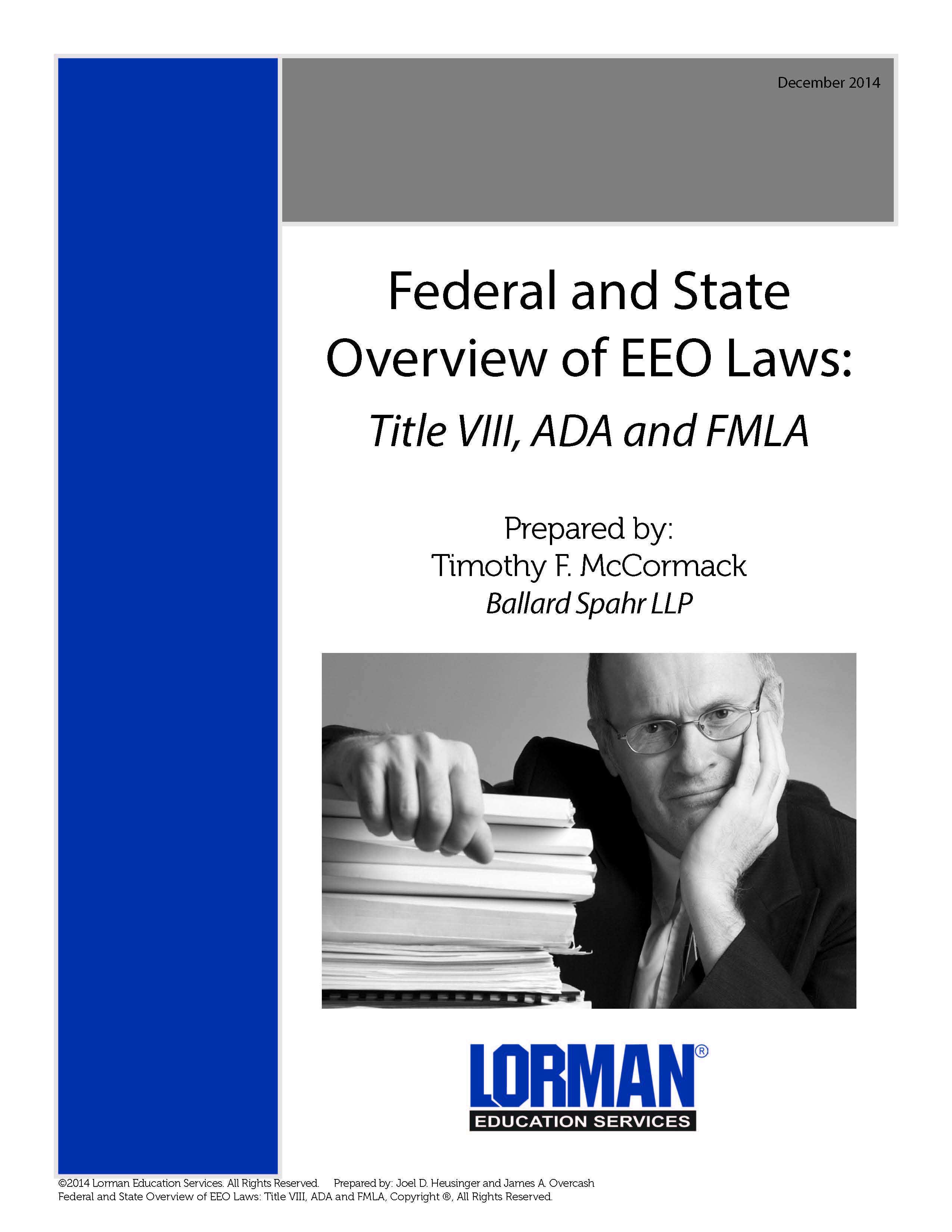 Federal and State Overview of EEO Laws: Title VIII, ADA and FMLA