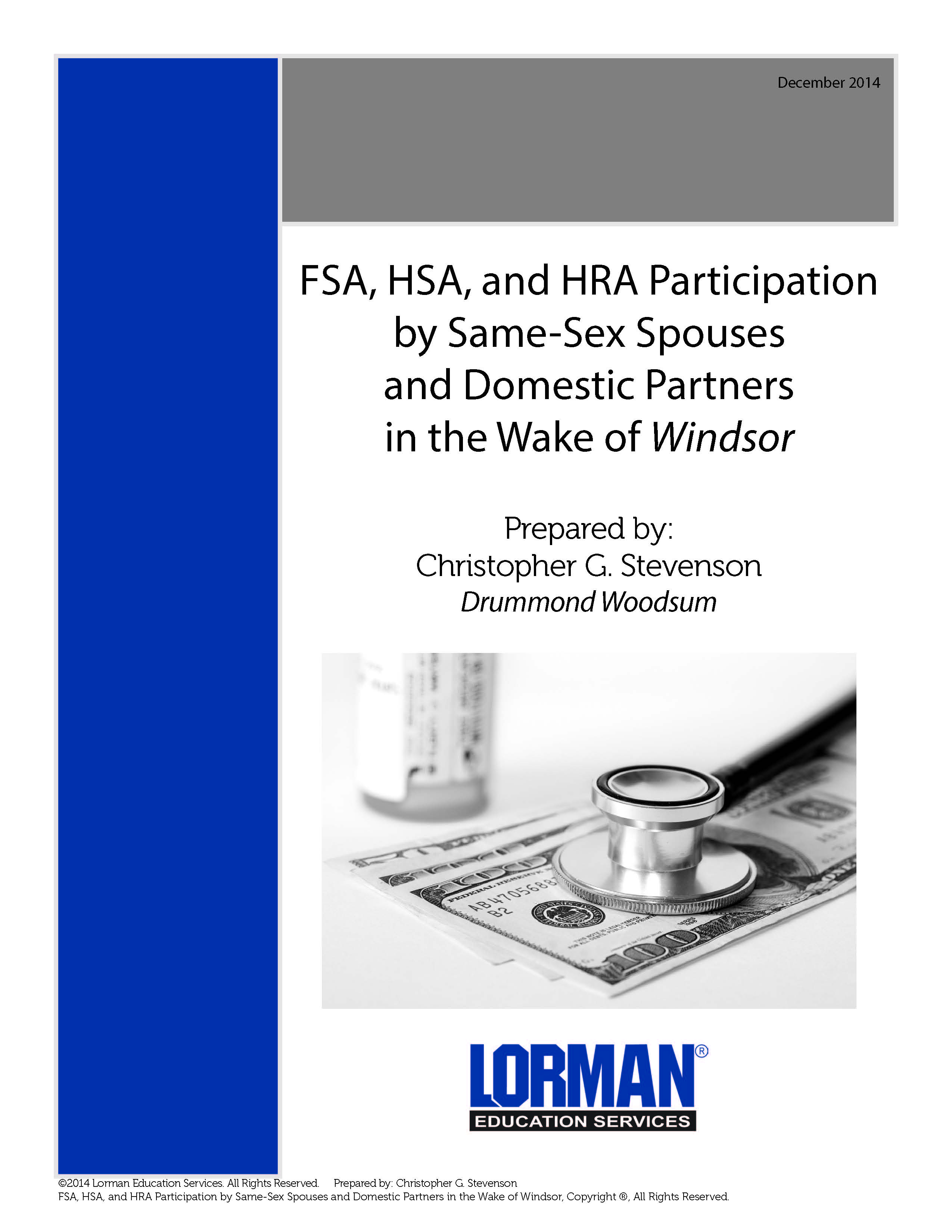 FSA, HSA, and HRA Participation by Same-Sex Spouses and Domestic Partners in the Wake of Windsor