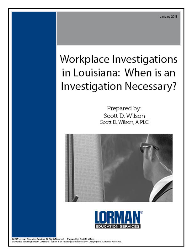 Workplace Investigations in Louisiana: When is an Investigation Necessary?