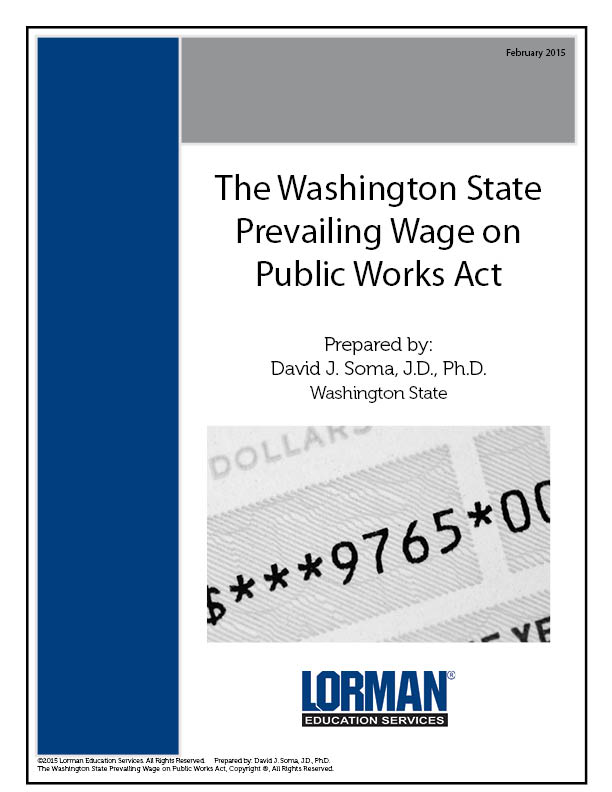 The Washington State Prevailing Wage on Public Works Act
