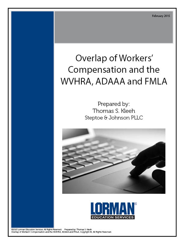 Overlap of Workers' Compensation and the WVHRA, ADAAA and FMLA