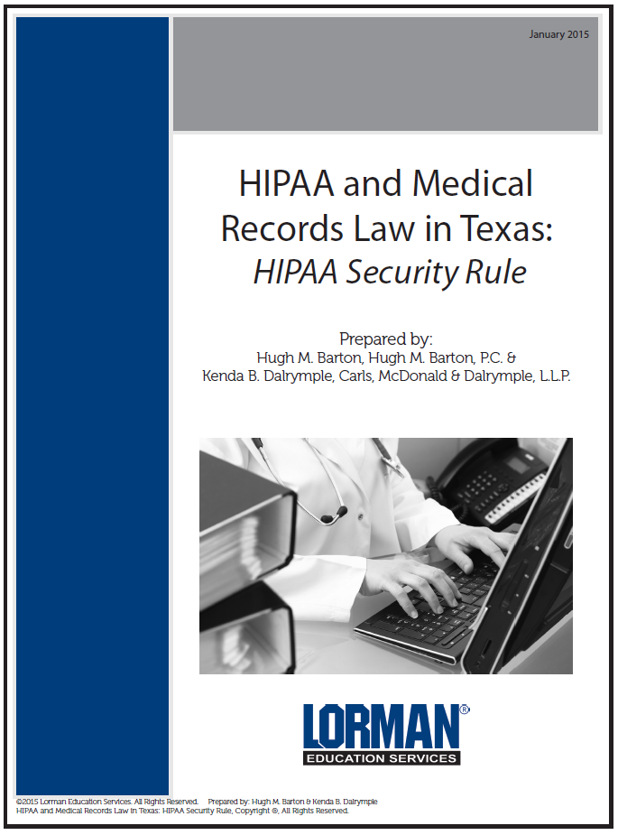 HIPAA and Medical Records Law in Texas: HIPAA Security Rule