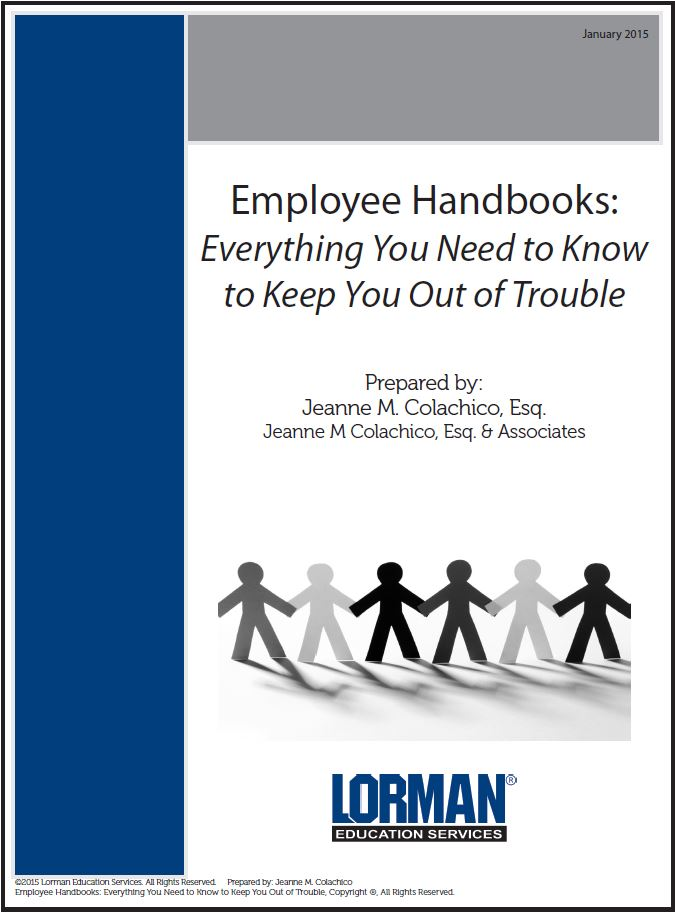 Employee Handbooks: Everything You Need to Know to Keep You Out of Trouble