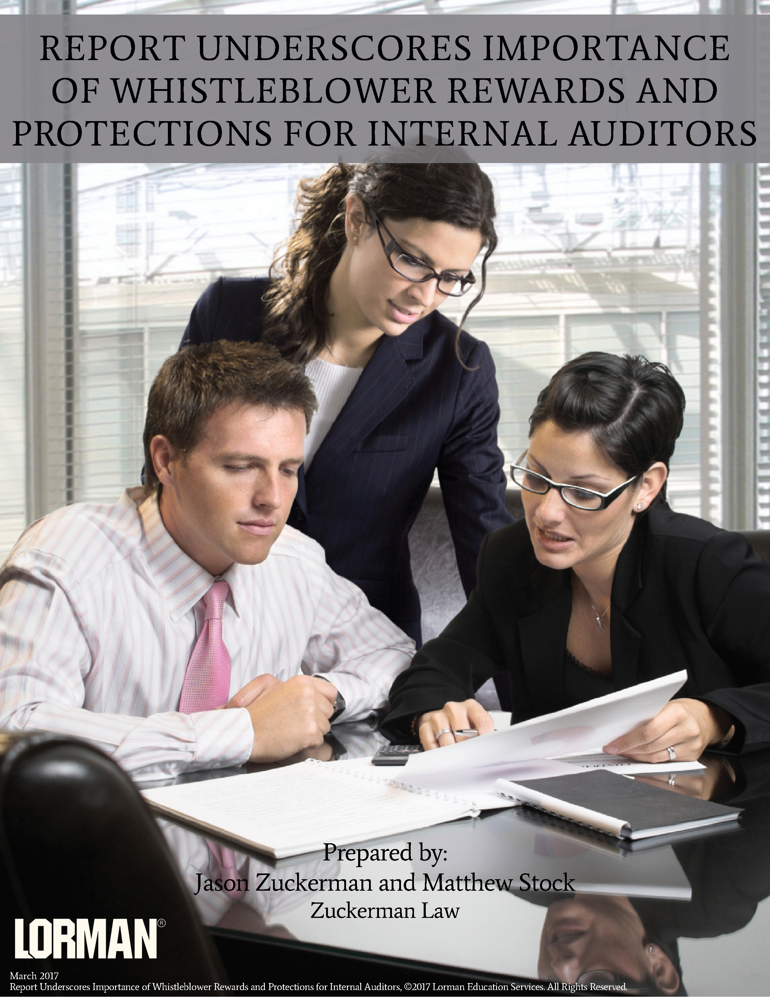 Report Underscores Importance of Whistleblower Rewards and Protections for Internal Auditors