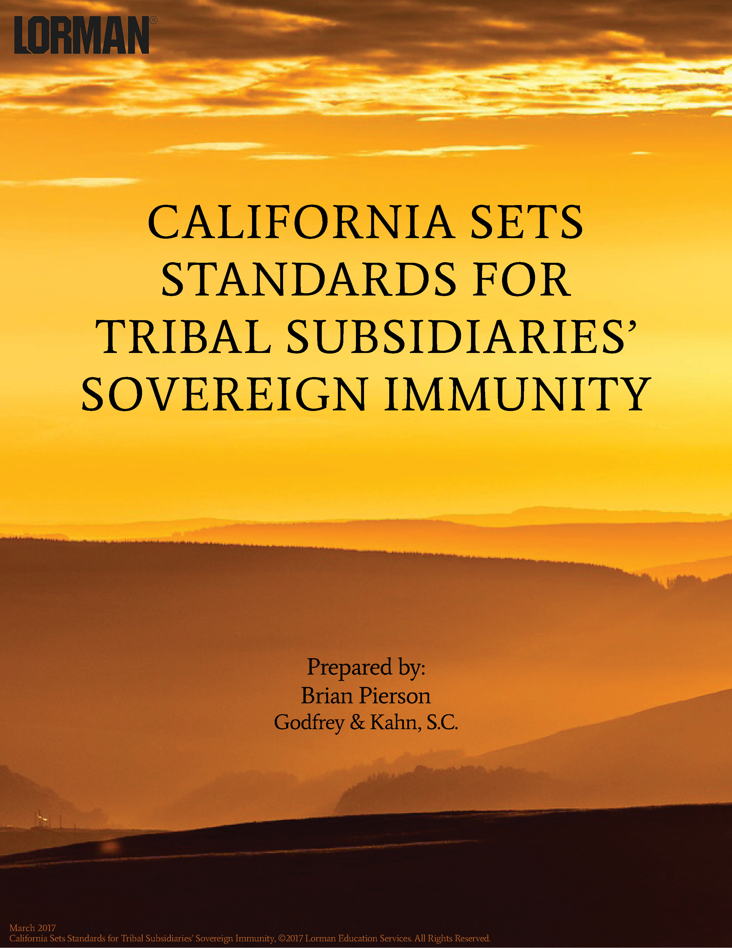 California Sets Standards for Tribal Subsidiaries' Sovereign Immunity