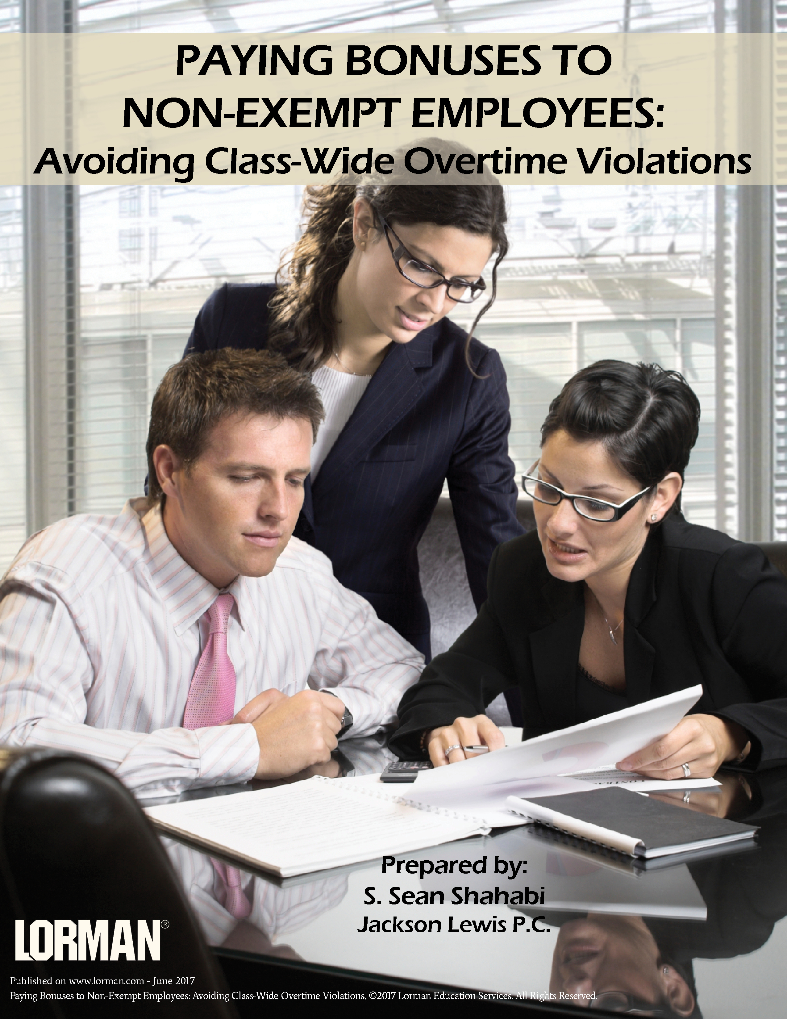 Paying Bonuses to Non-Exempt Employees: Avoiding Class-Wide Overtime Violations