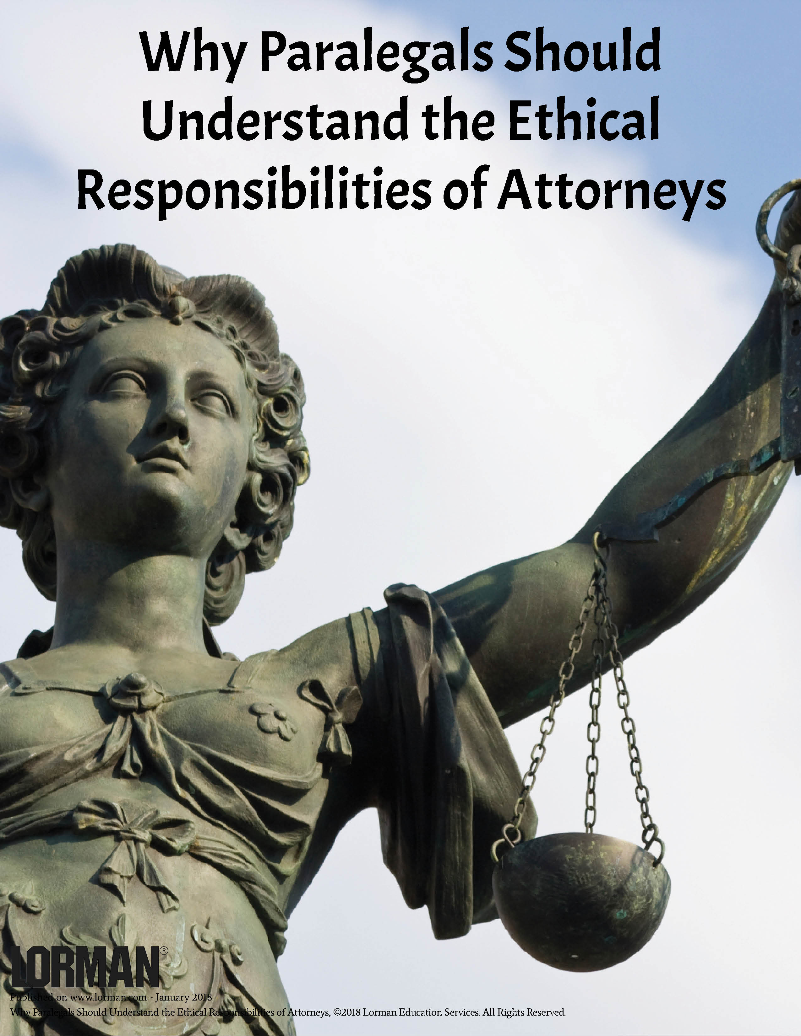 Why Paralegals Should Understand the Ethical Responsibilities of Attorneys