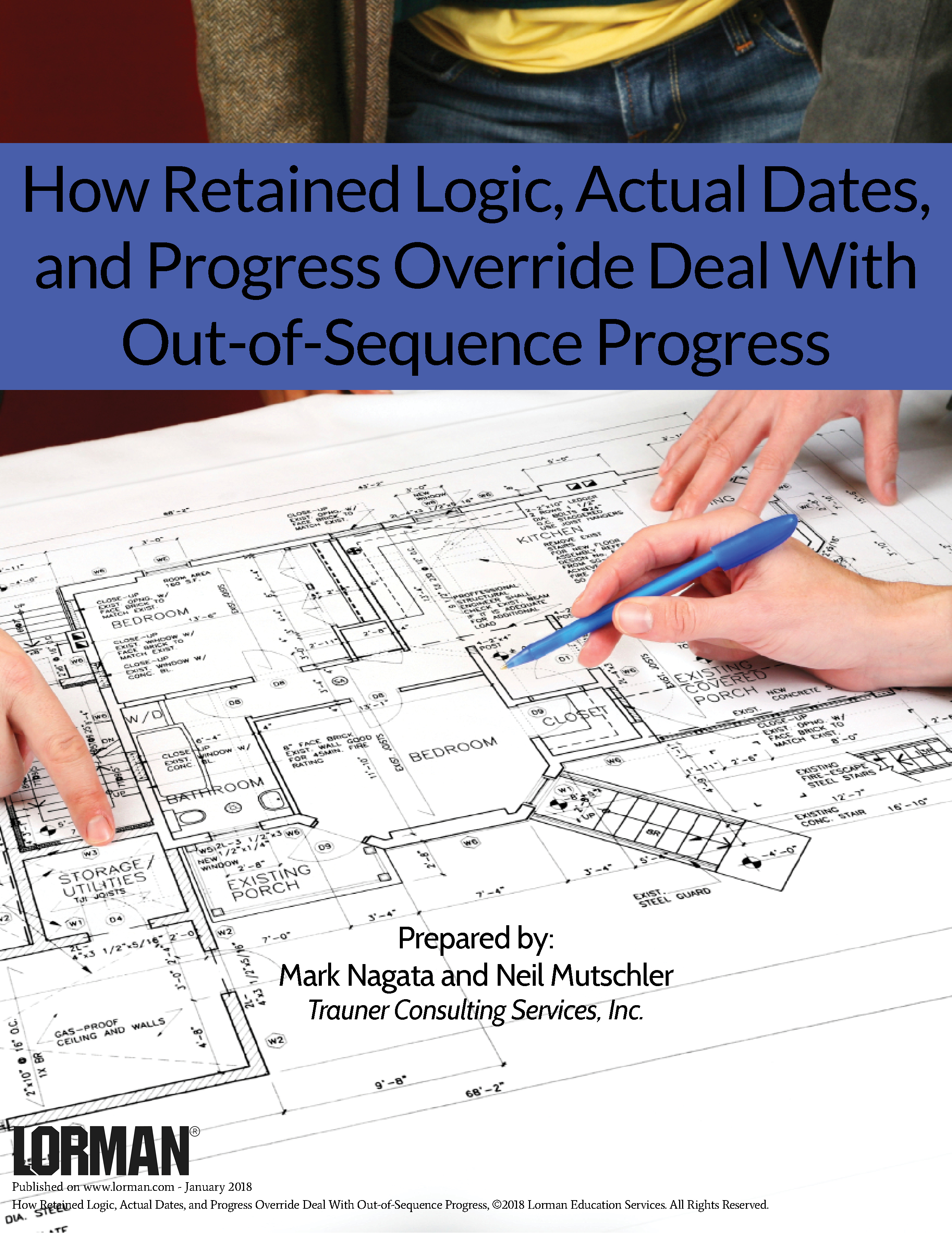 How Retained Logic, Actual Dates, and Progress Override Deal With Out-of-Sequence Progress