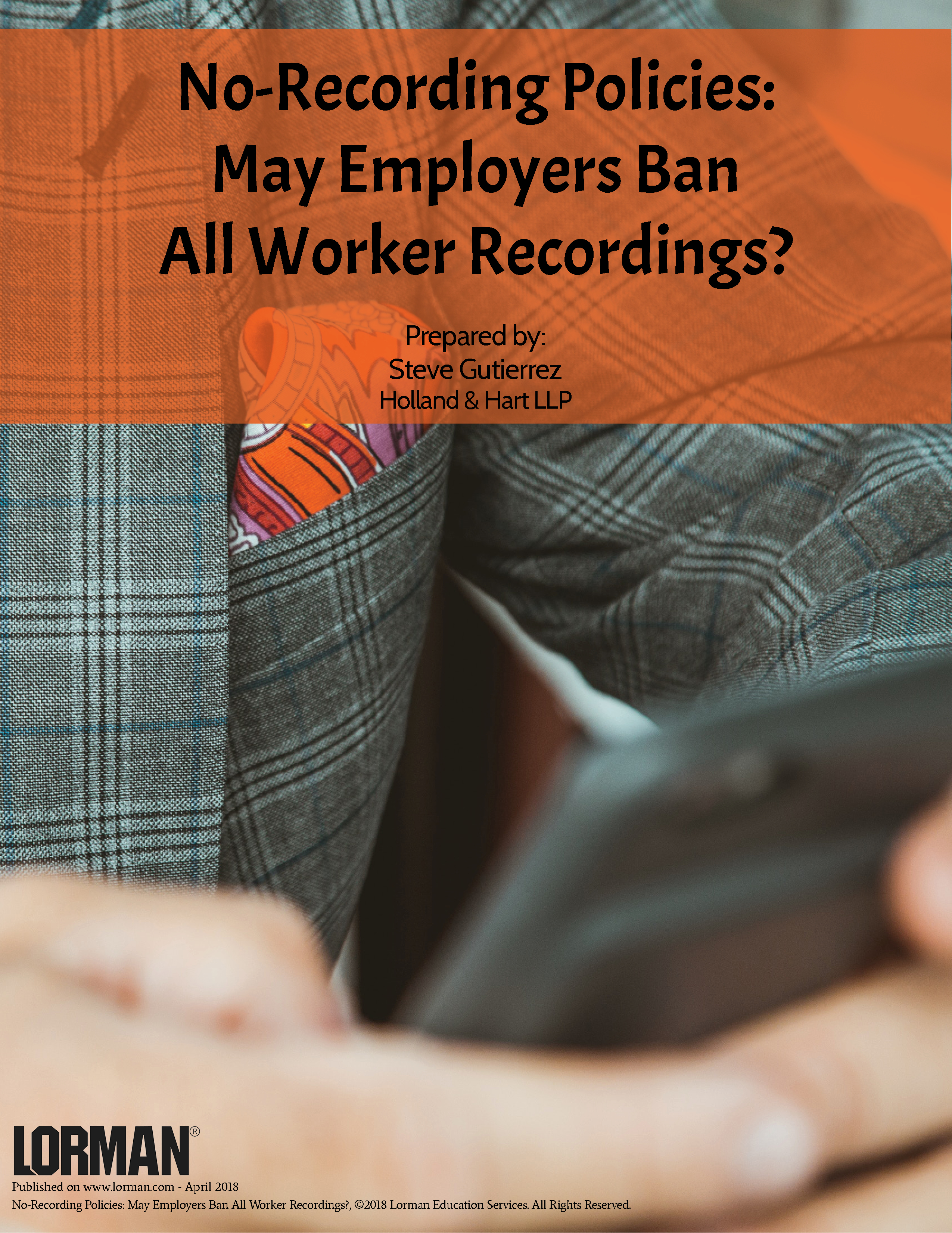 No-Recording Policies: May Employers Ban All Worker Recordings?