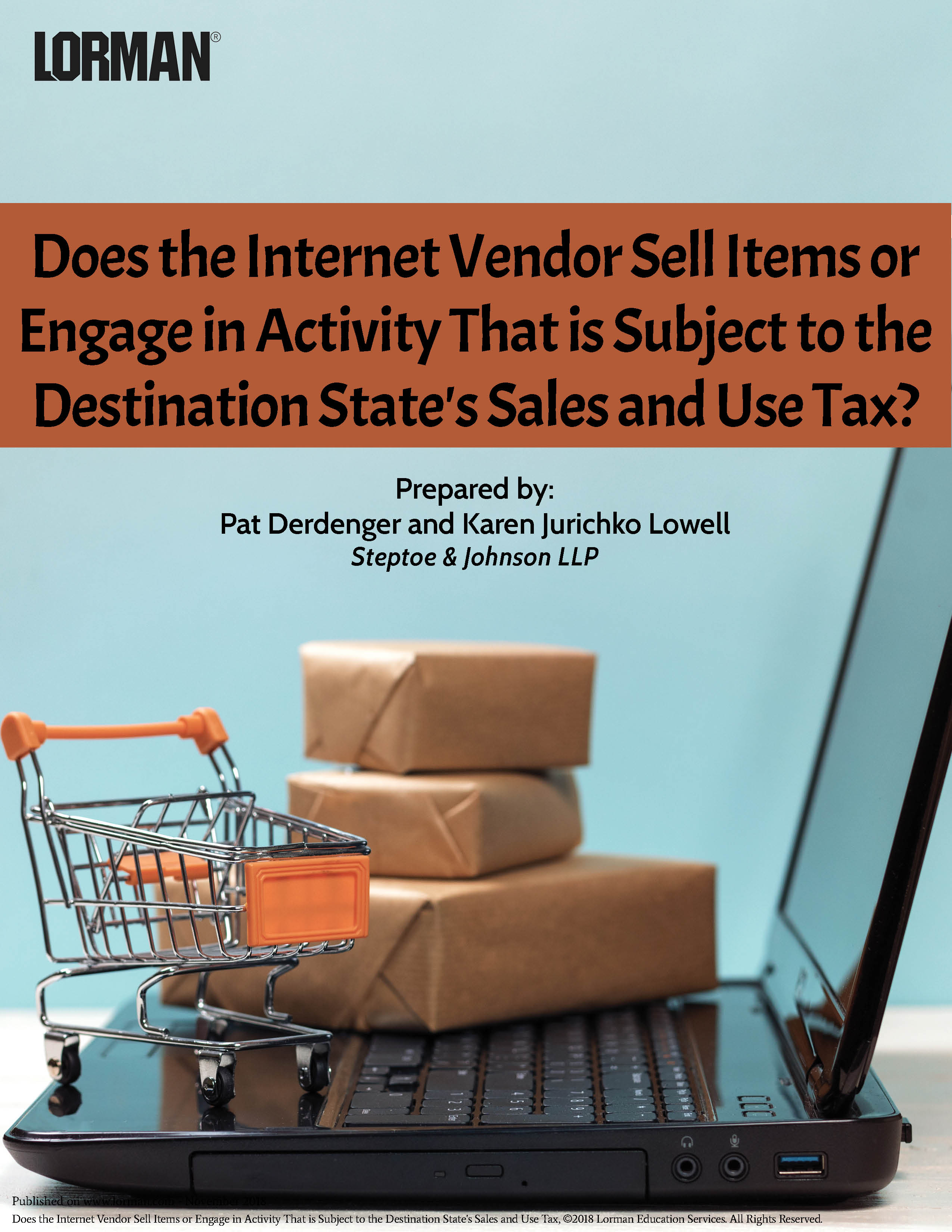 Does the Internet Vendor Sell Items Subject to Destination State's Sales and Use Tax?