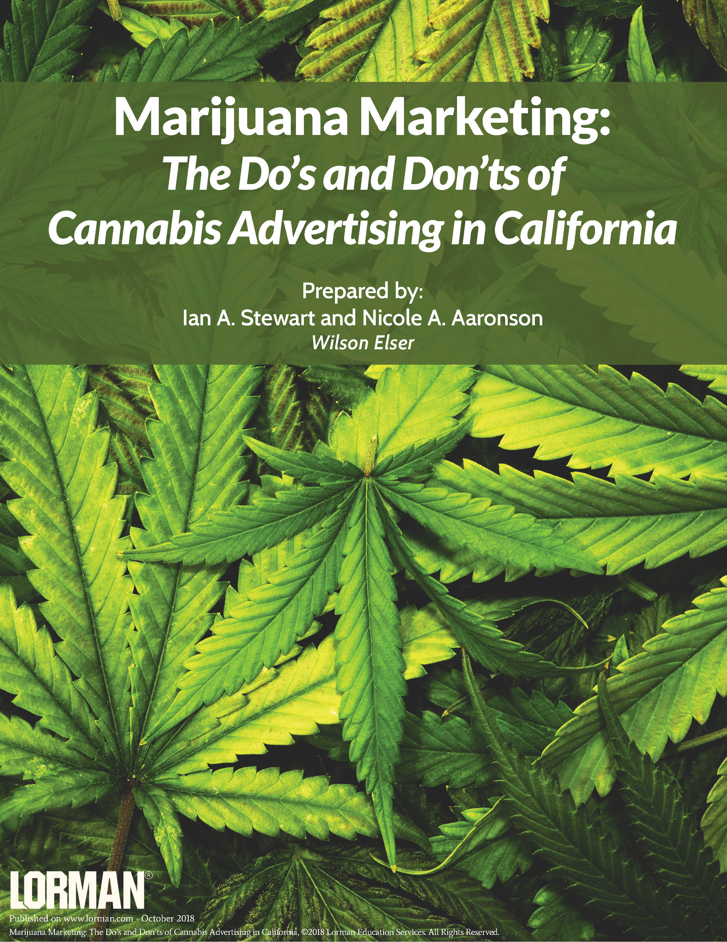 Marijuana Marketing: The Do�s and Don�ts of Cannabis Advertising in California