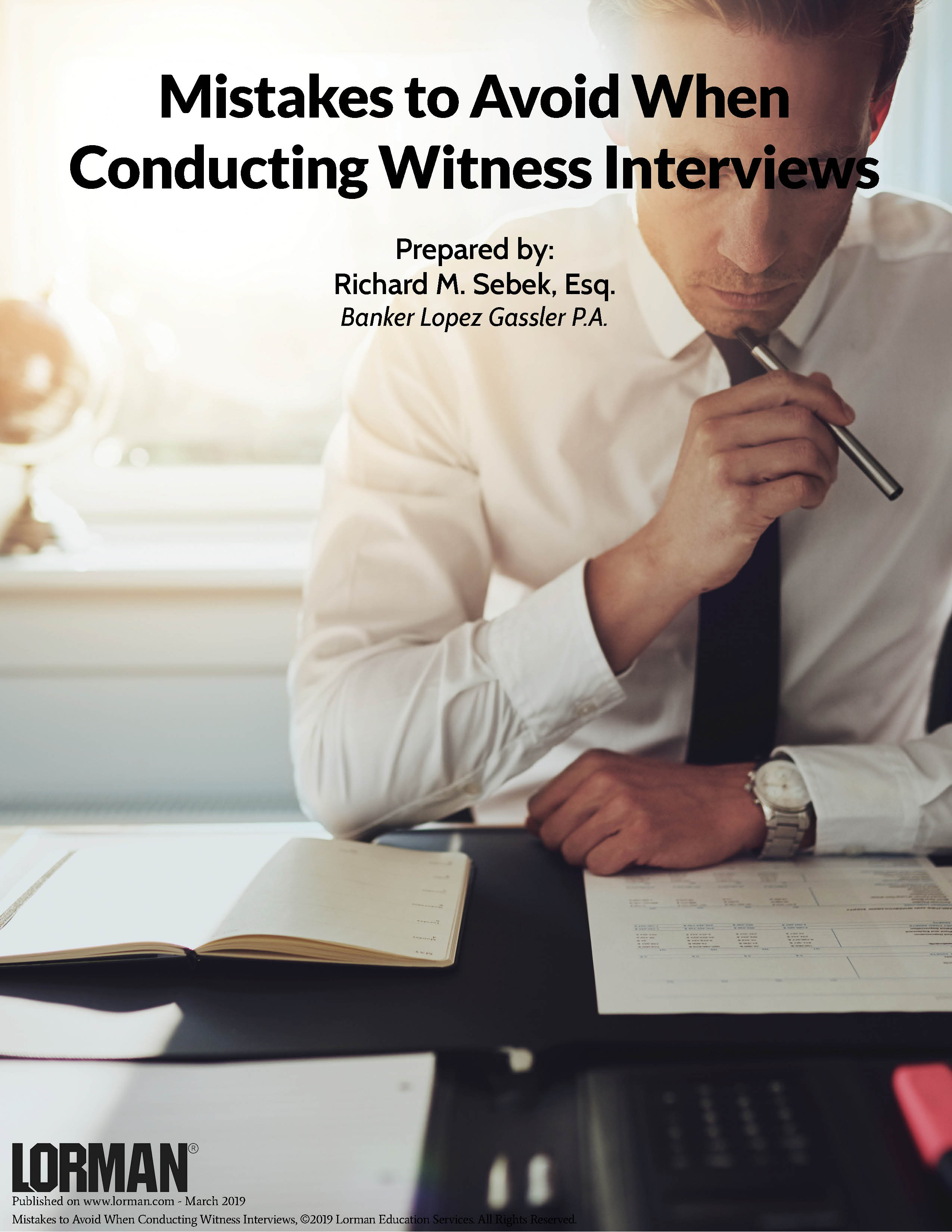 Mistakes to Avoid When Conducting Witness Interviews