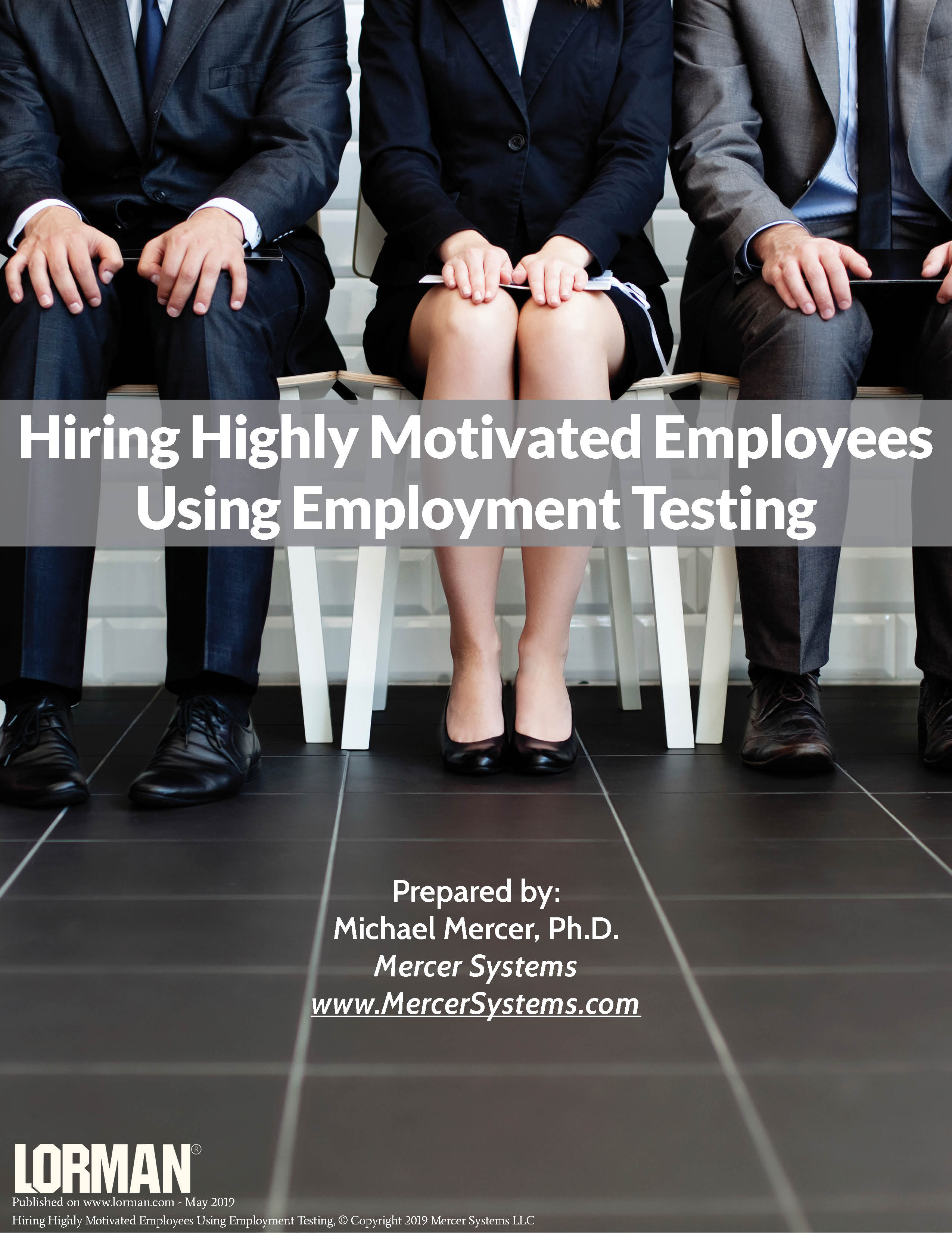 Hiring Highly Motivated Employees Using Employment Testing