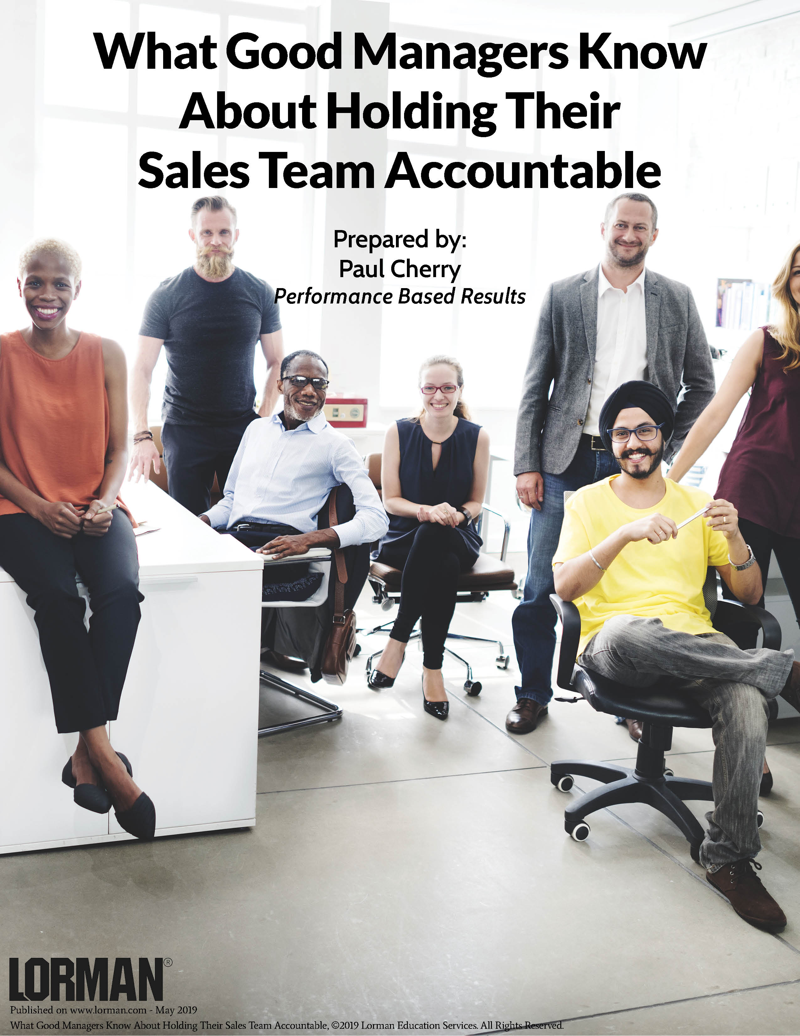 What Good Managers Know About Holding Their Sales Team Accountable