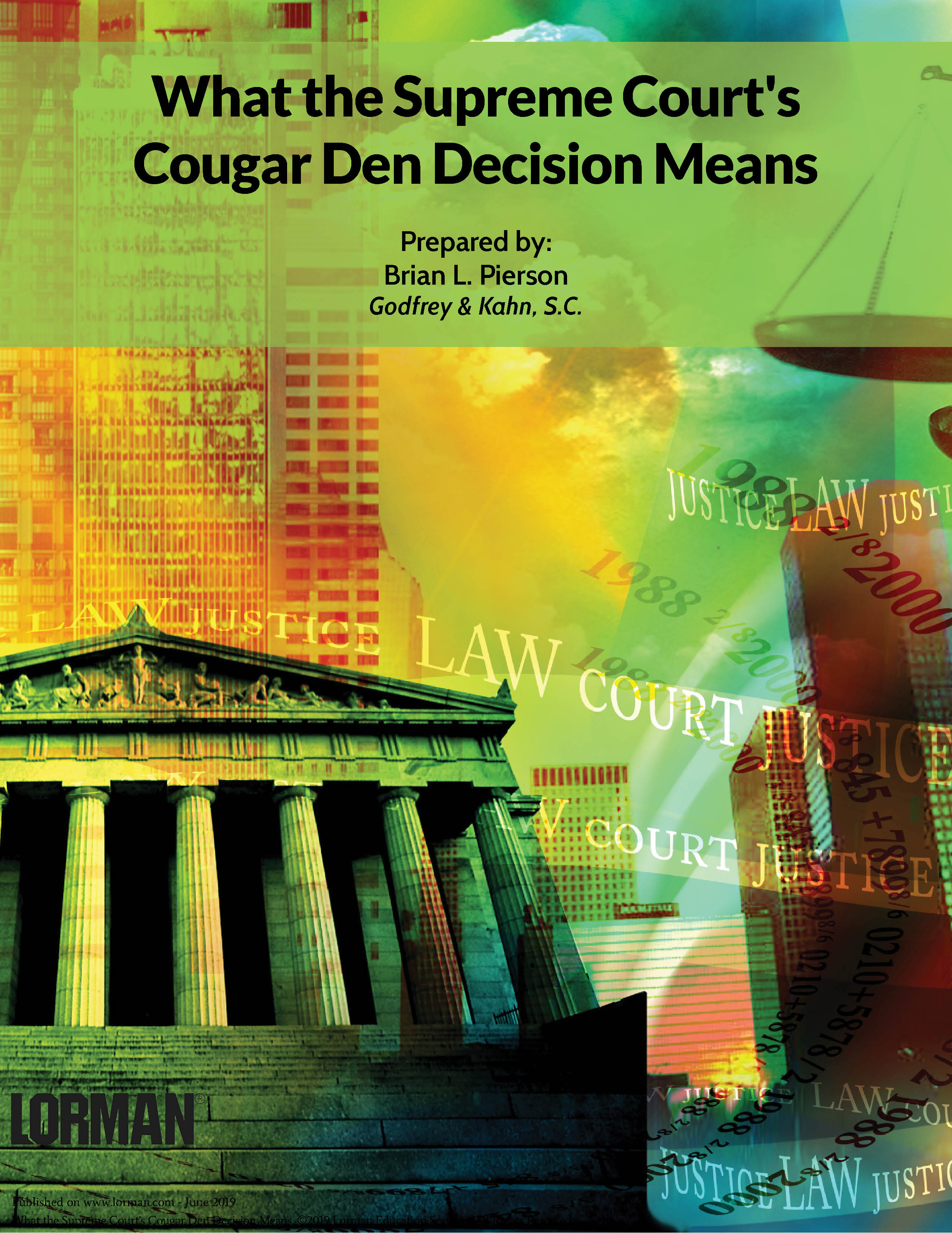 What the Supreme Court�s Cougar Den Decision Means