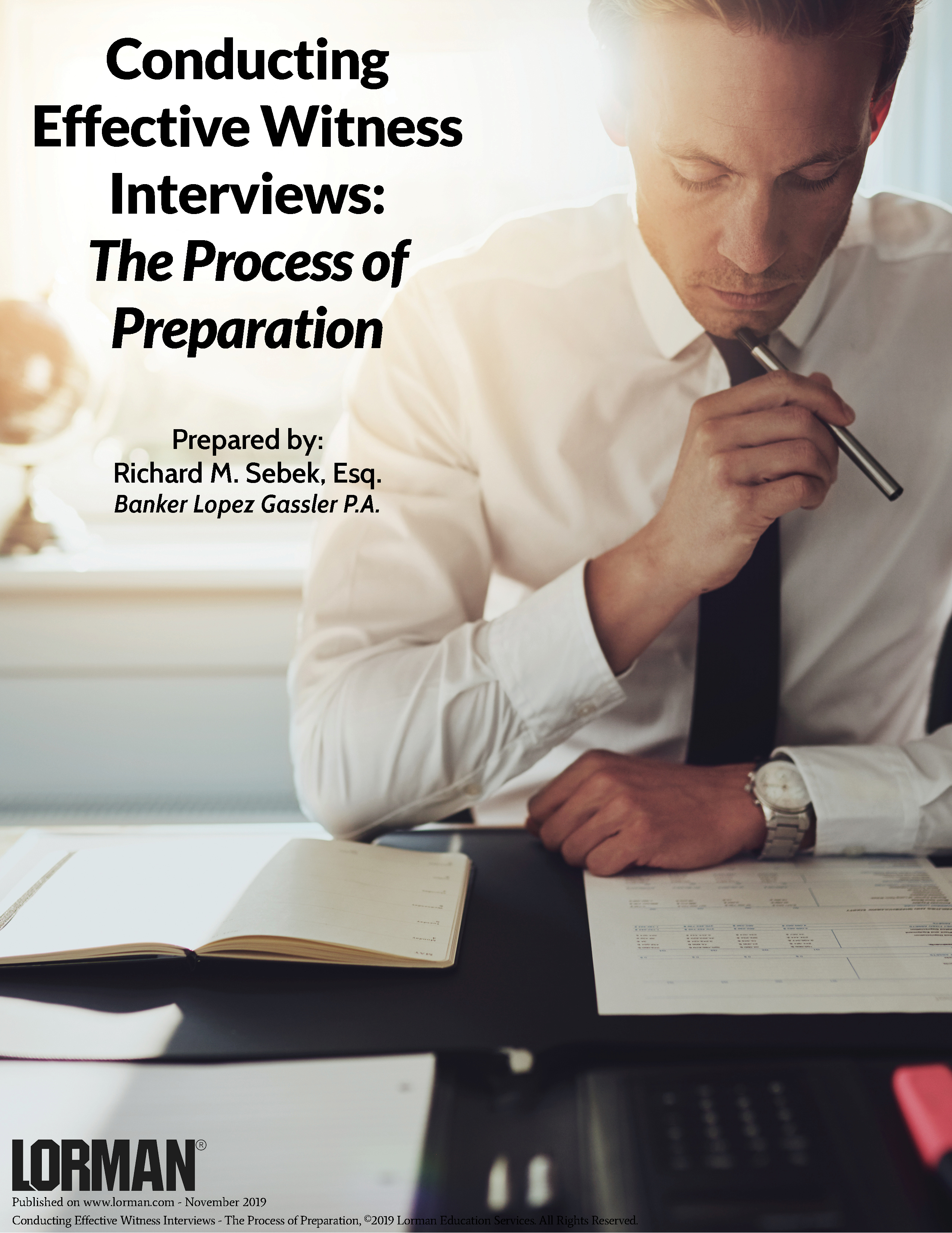 Conducting Effective Witness Interviews - The Process of Preparation