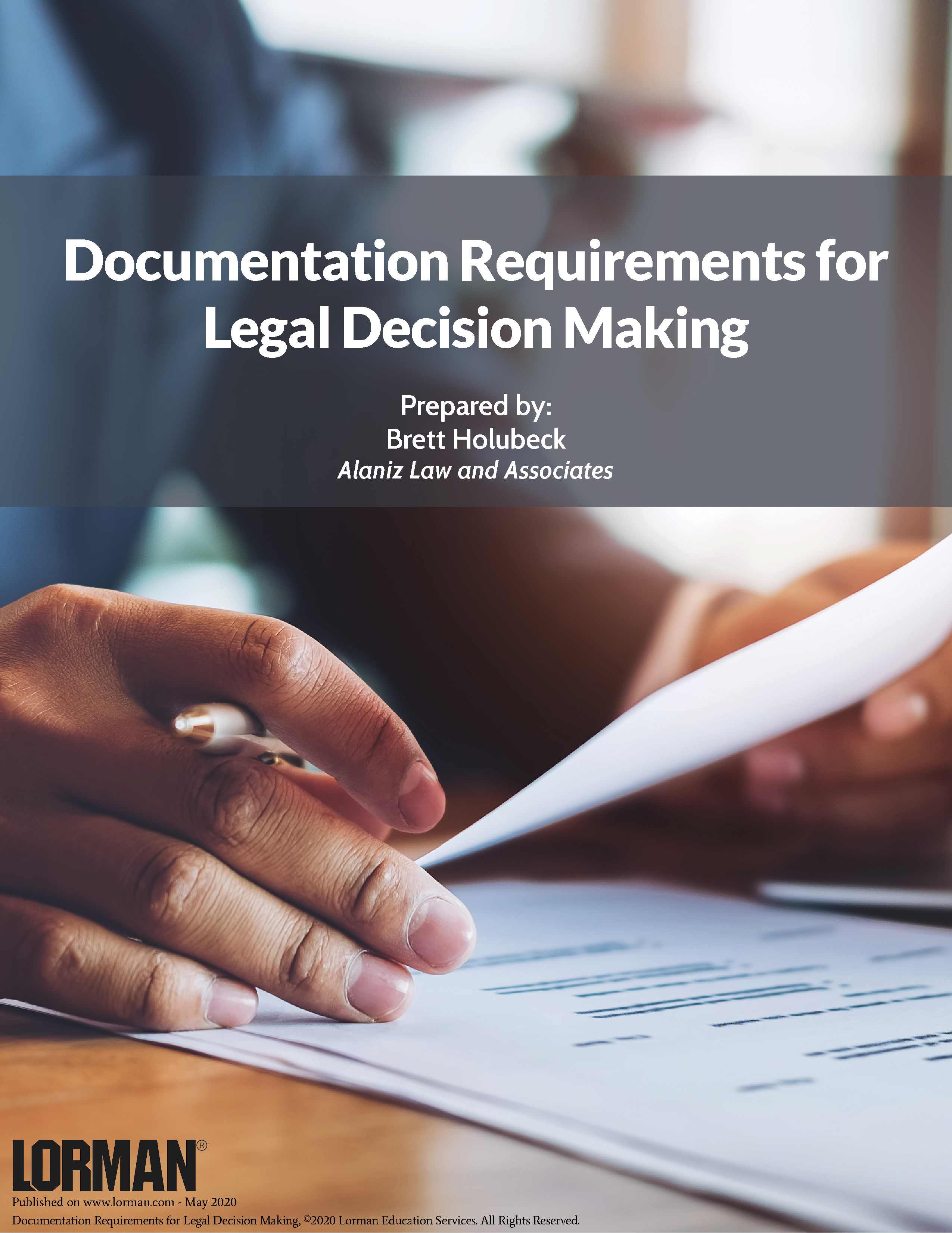 Documentation Requirements for Legal Decision Making
